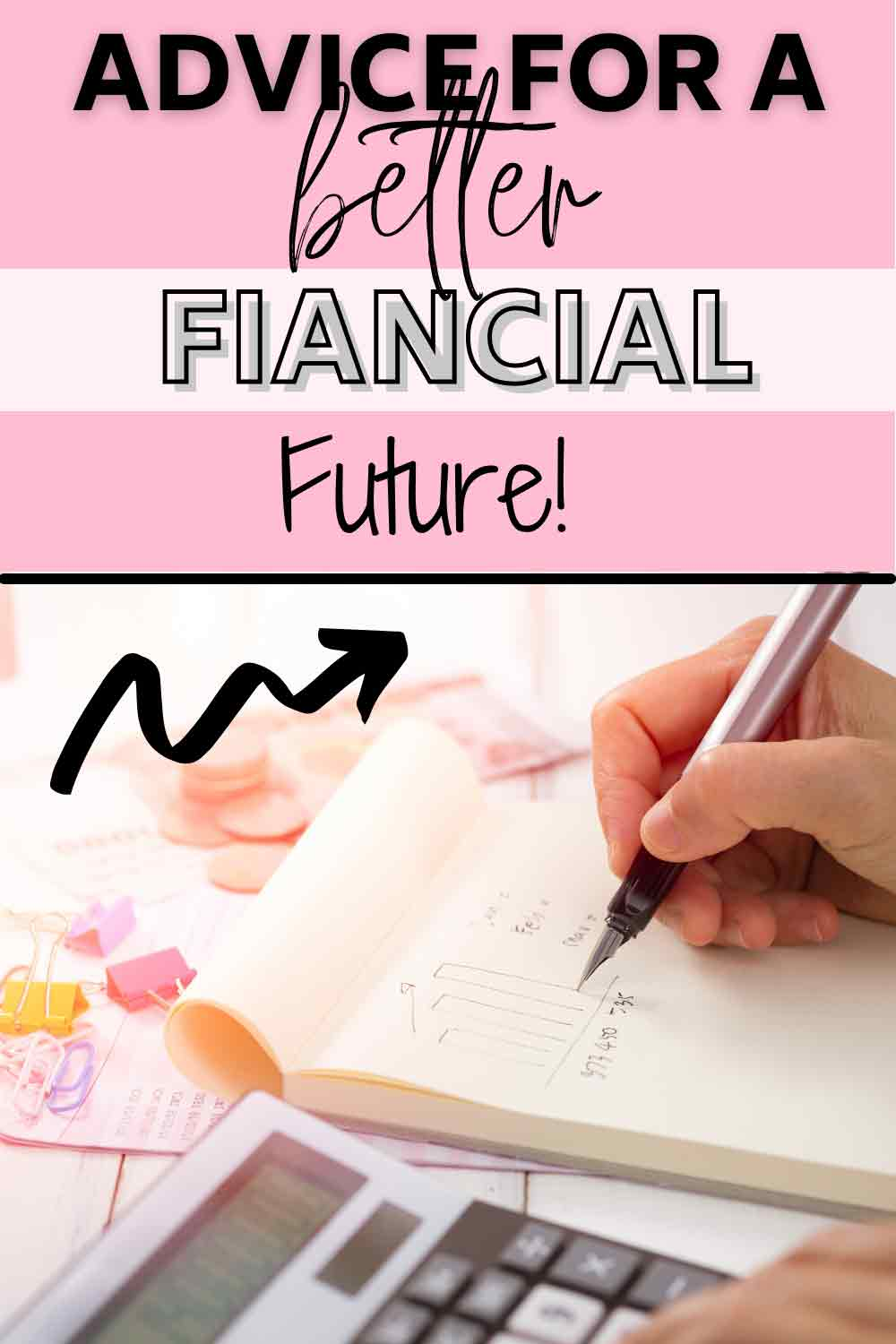 Advice For A Better Financial Future