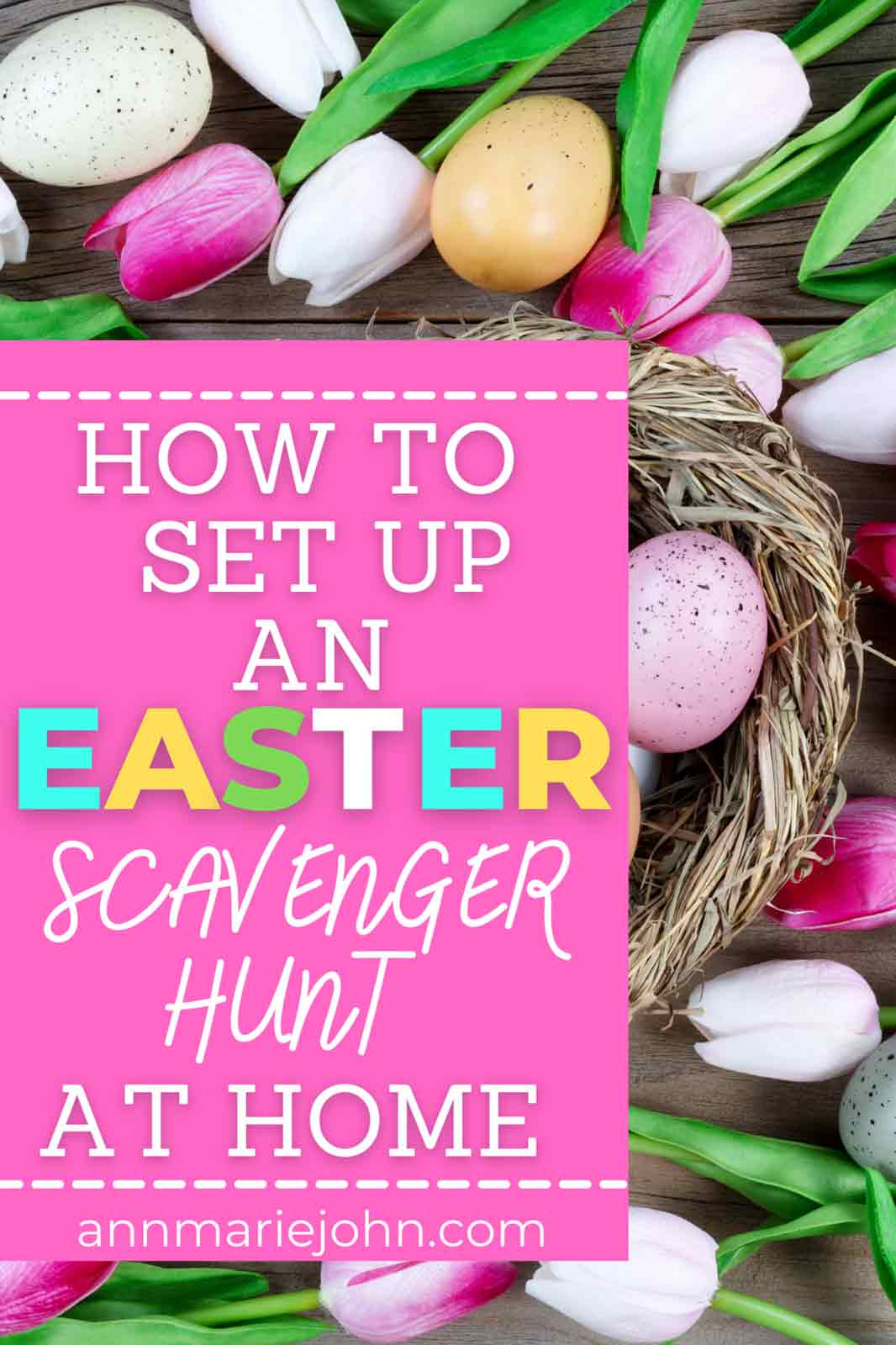 How to Set up an Easter Scavenger Hunt at Home