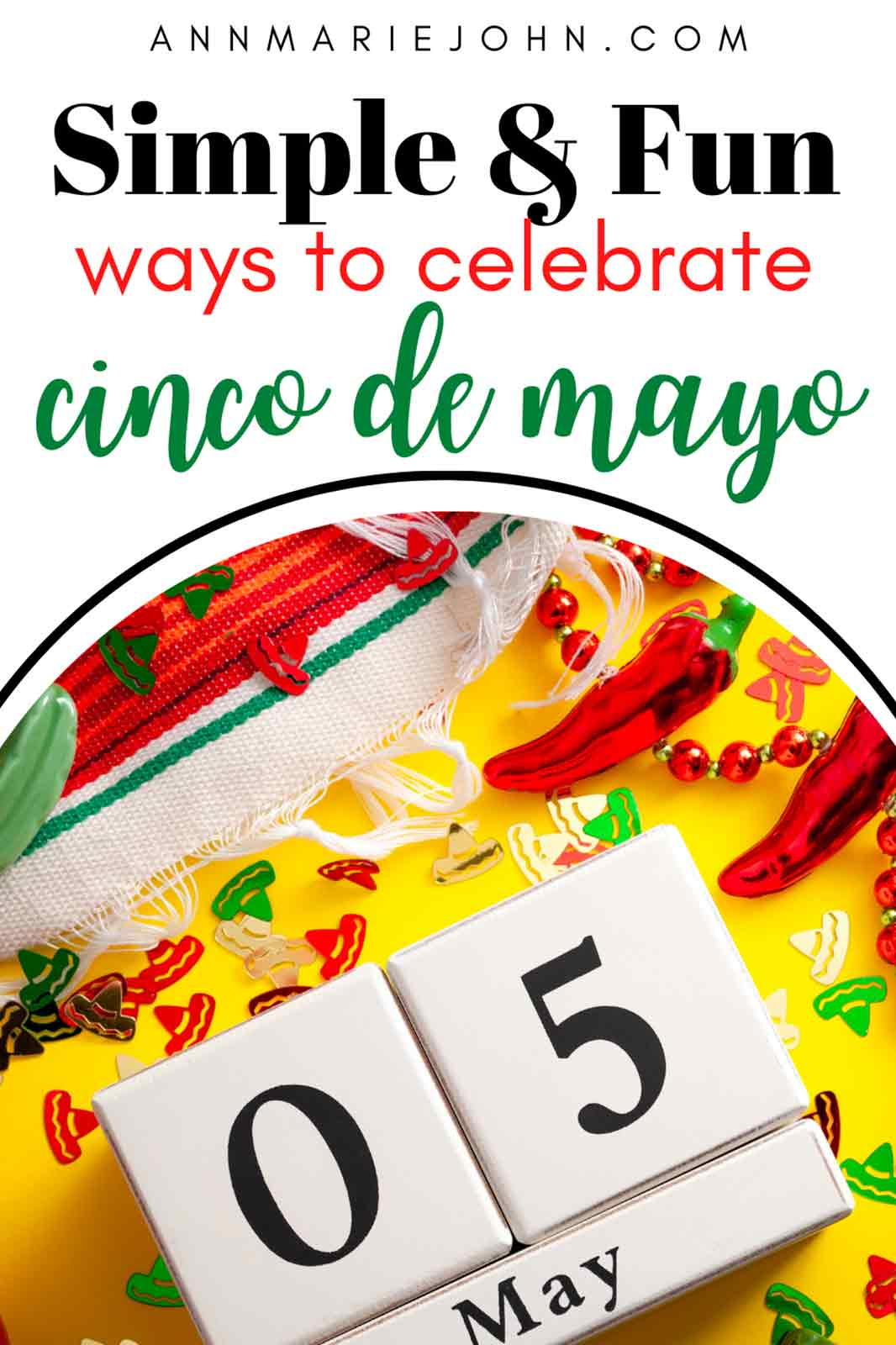 Simple and Super Fun Ways to Celebrate Cinco de Mayo without Leaving Your Home