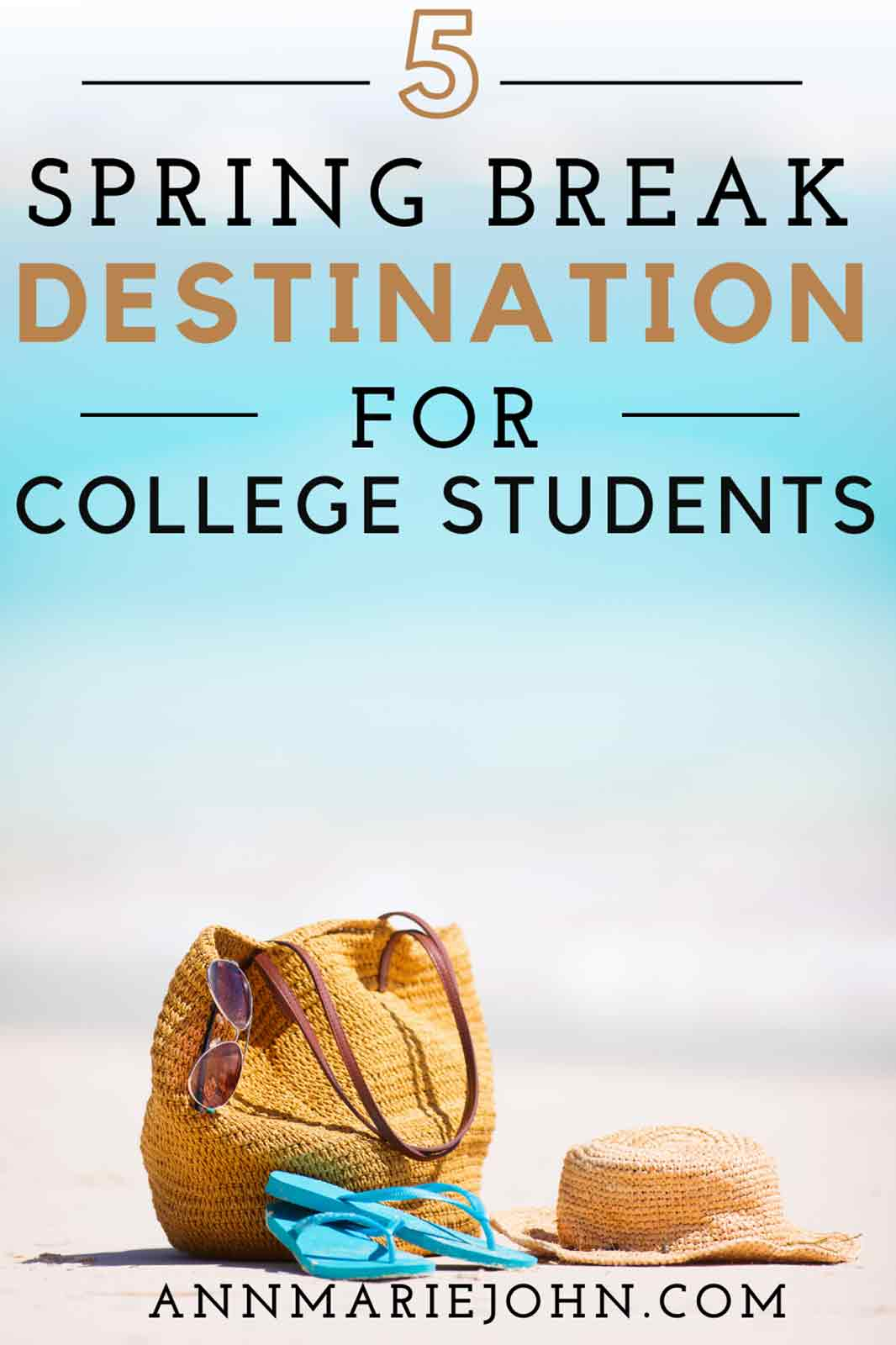 Spring Break Destinations for College Students