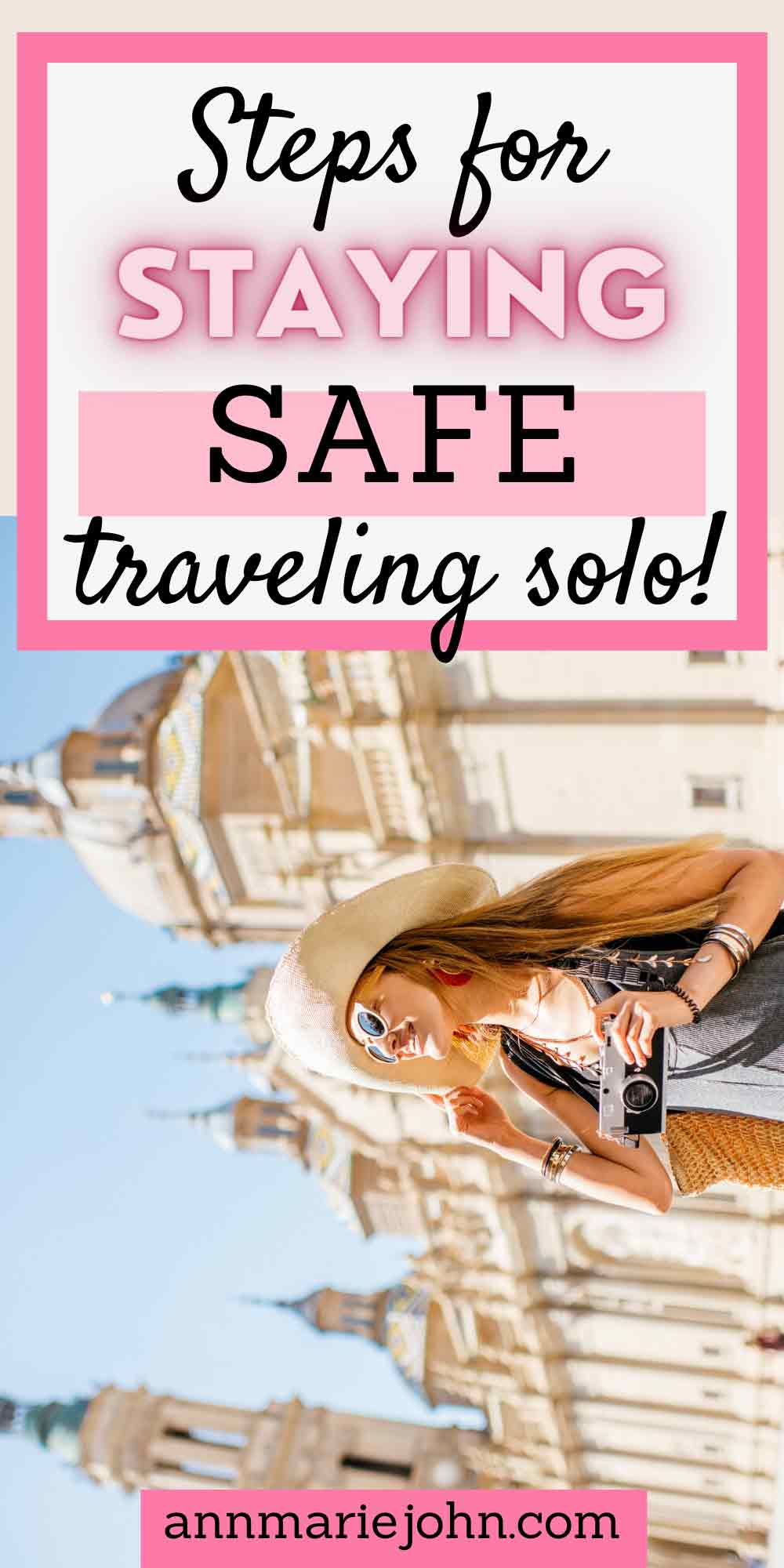 Steps For Staying Safe When Traveling Solo