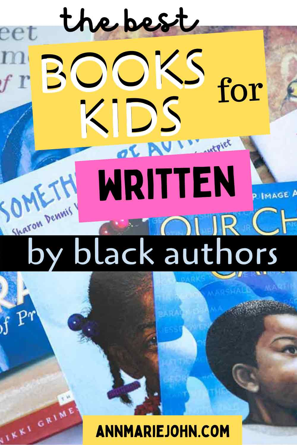 The Best Books for Kids Written by Black Authors