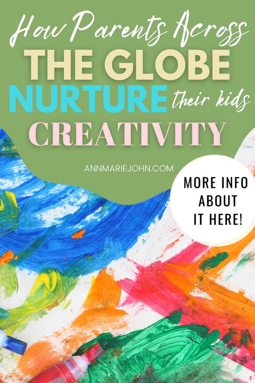 how parents nurture kids creativity