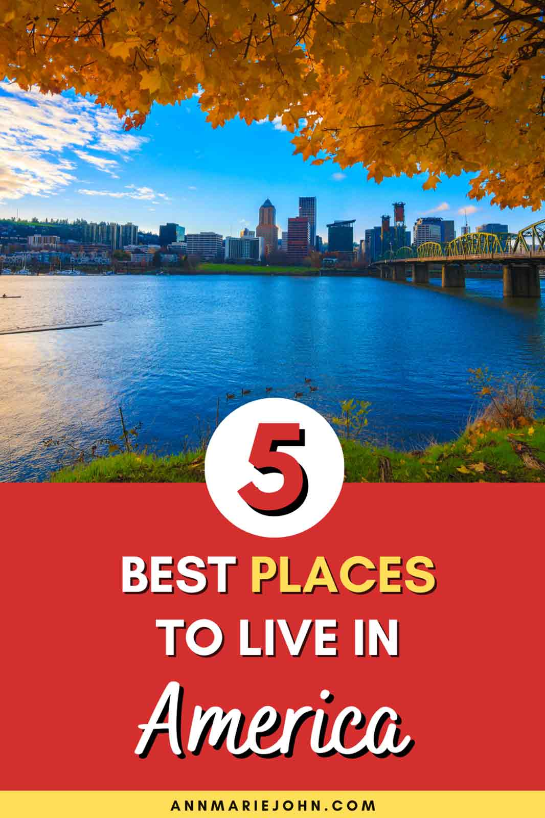 The Best Places to Live in America