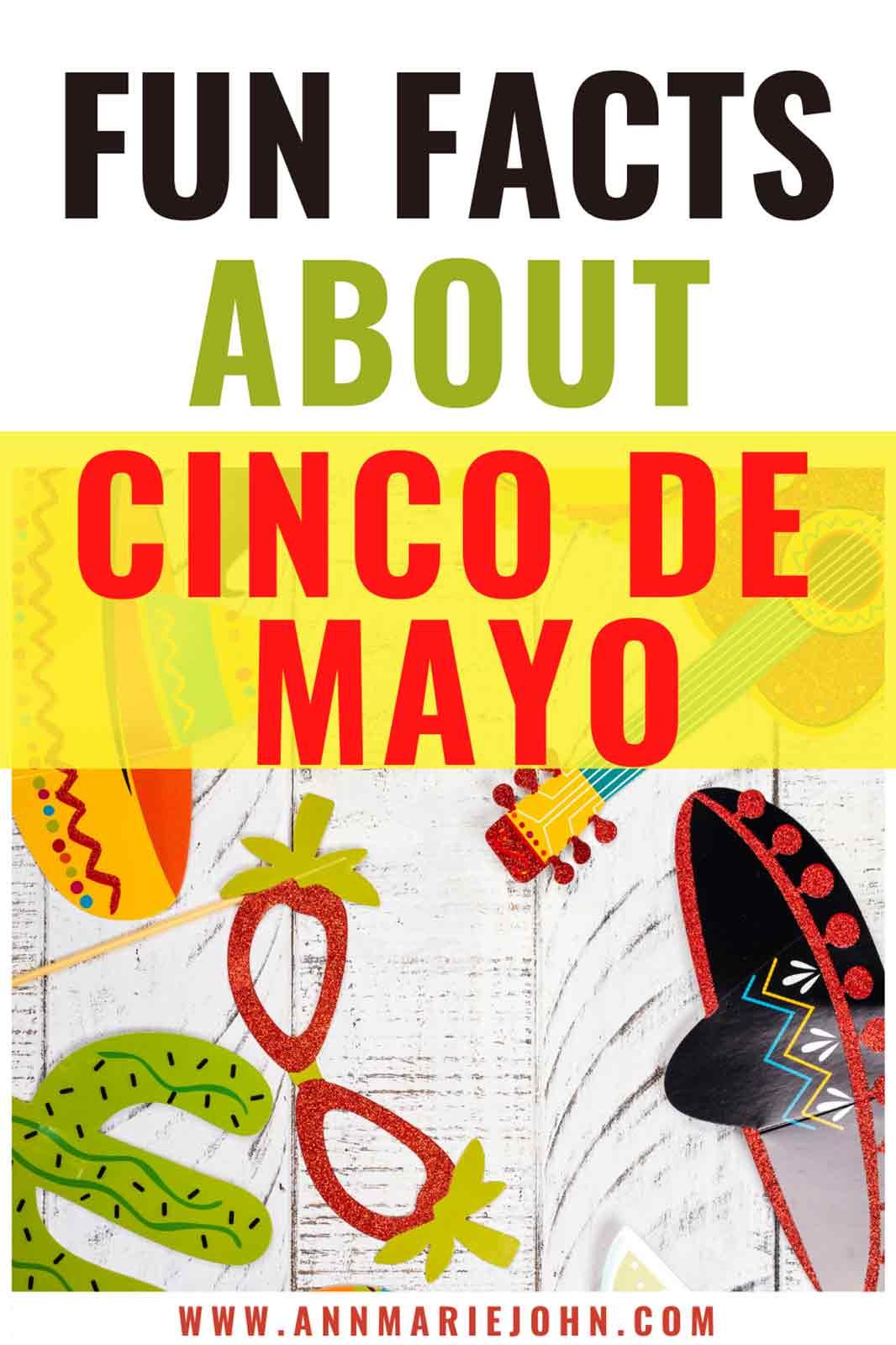 Fun Facts About Cinco de Mayo