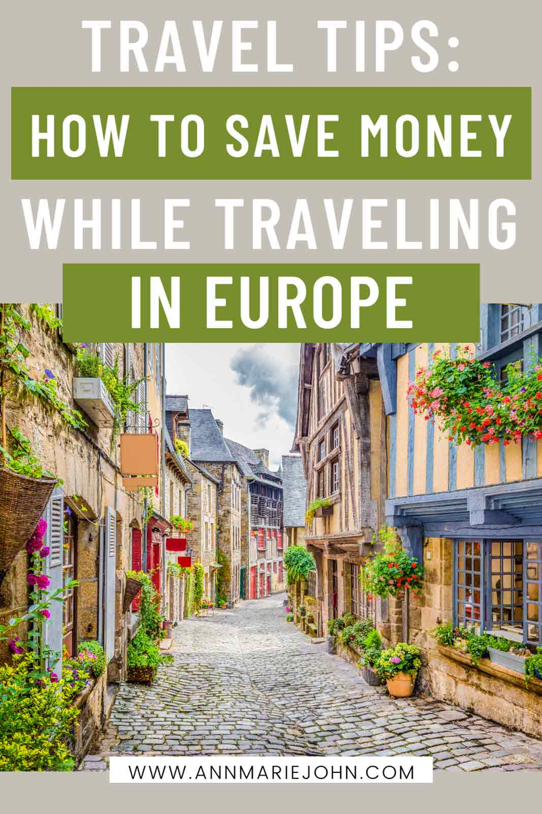 How to Save Money While Traveling in Europe