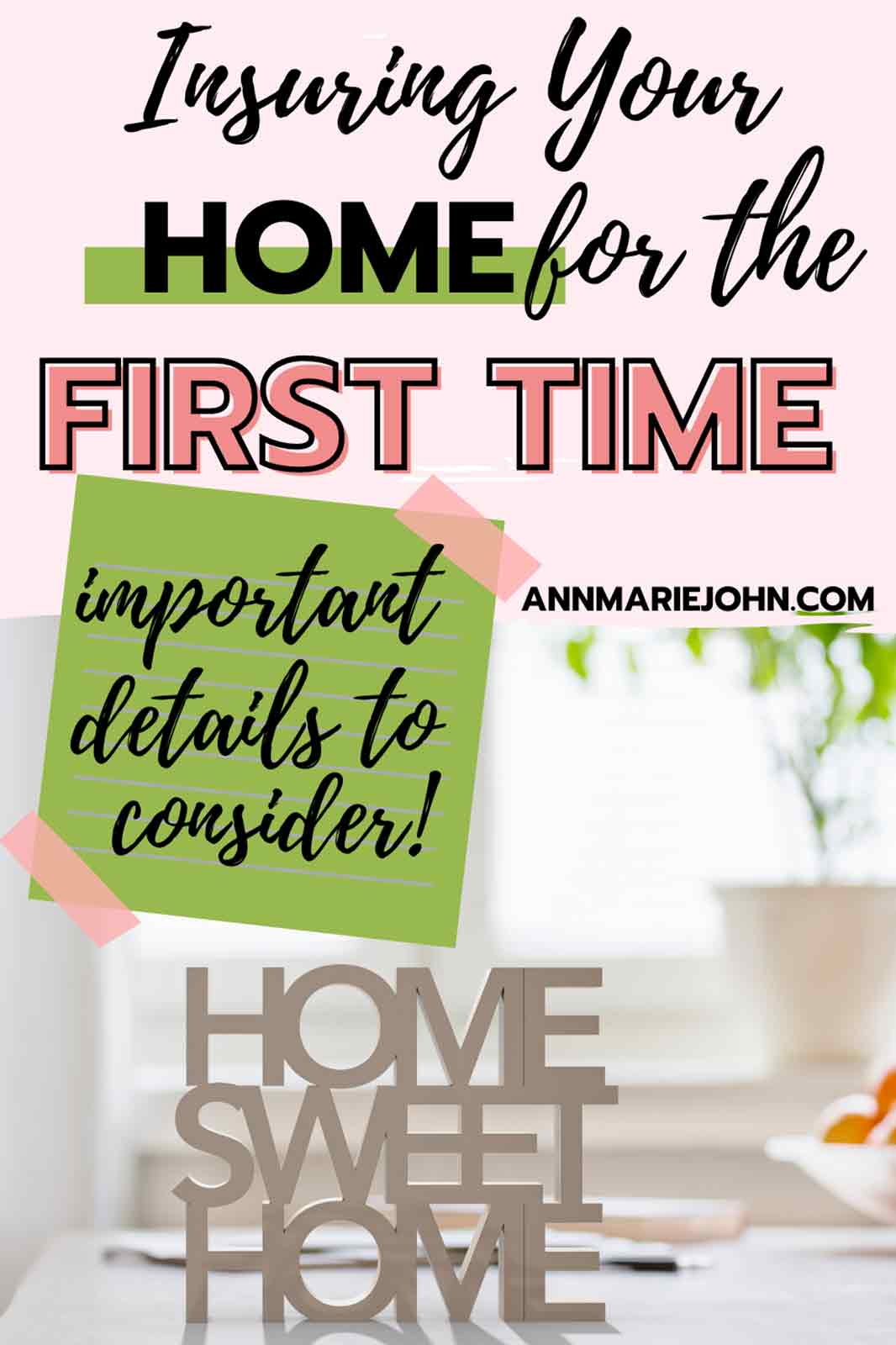 Insuring Your Home For The First Time