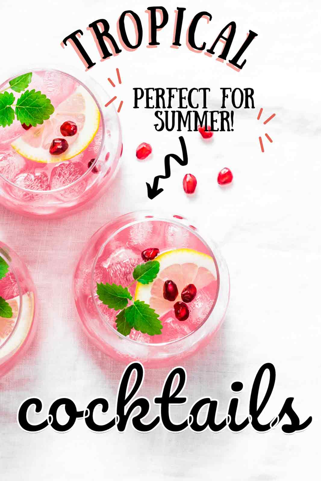 Tropical Cocktails for Summer