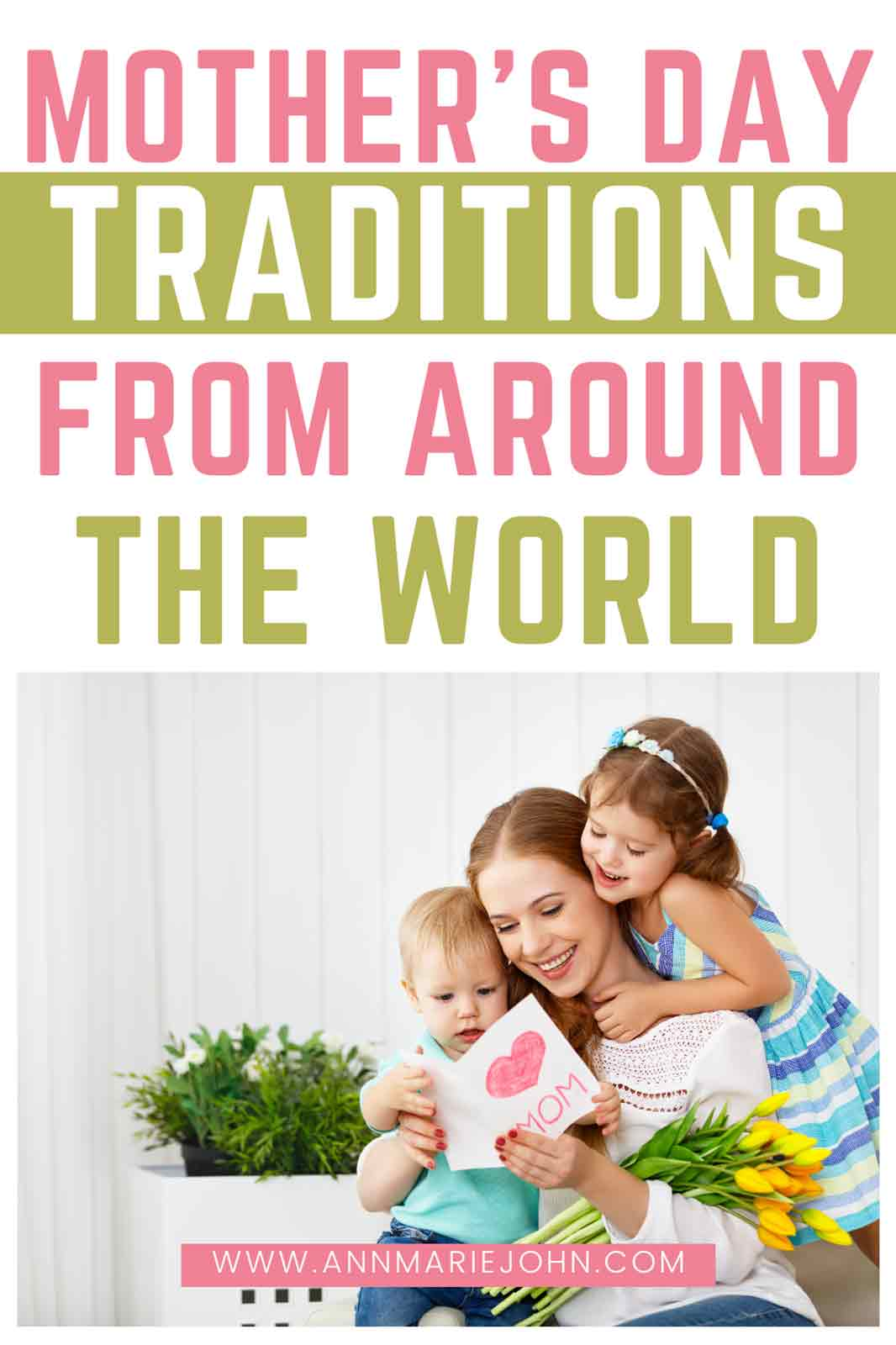 Mothers Day Traditions Around the World