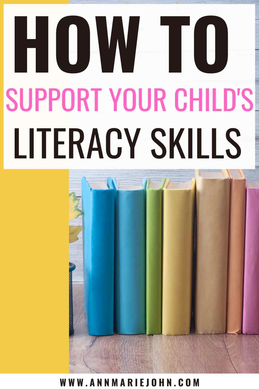 How to Support Your Childs Literacy Skills