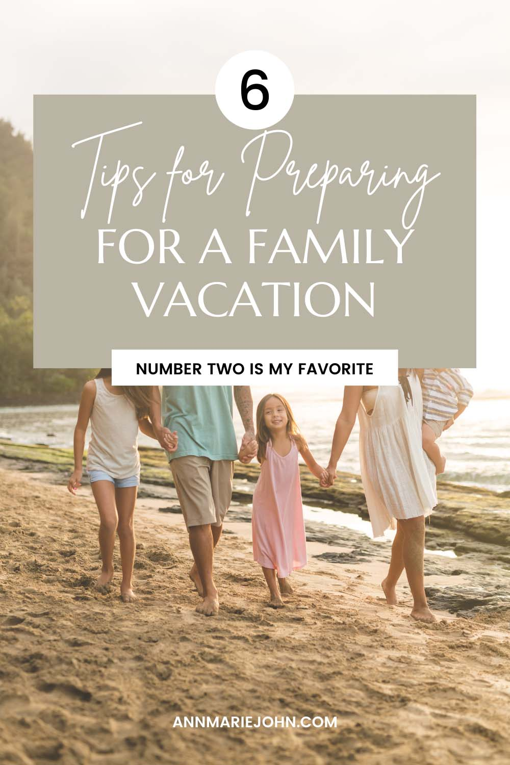 Preparing for A Family Vacation